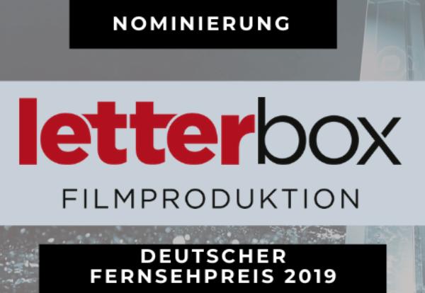 Die LETTERBOX FILMPRODUKTION achtfach für Deutschen Fernsehpreis 2019 nominiert