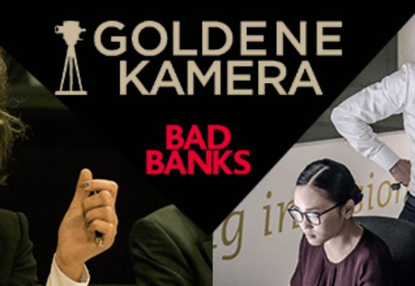 """Goldene Kamera 2019: Nominierung für BAD BANKS als """"Beste Serie"""""""